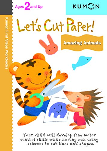 LETS CUT PAPER AMAZING ANIMALS (Kumon First Steps Workbooks)