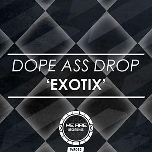 Dope Ass Drop
