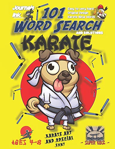 101 Word Search for Kids: SUPER KIDZ Book. Children - Ages 4-8 (US Edition). Pug Dog MMA. Yellow, Karate Words with custom art interior. 101 Puzzles ... - Karate Word Search for Kids, Band 2)