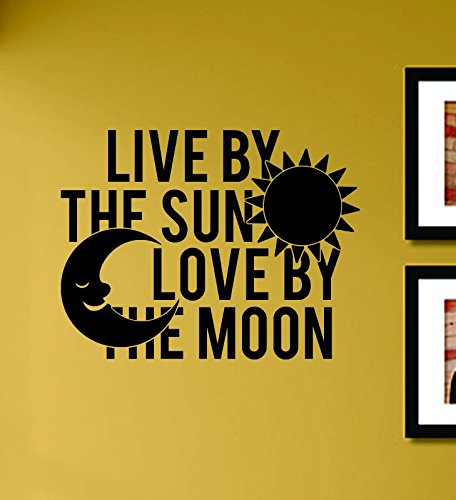 Live By the Sun Love By the Moon Vinyl Wall Decals Quotes Sayings Words Art Decor Lettering Vinyl Wall Art Inspirational Uplifting