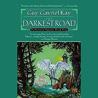 The Darkest Road     The Fionavar Tapestry, Book 3              Auteur(s):                                                                                                                                 Guy Gavriel Kay                               Narrateur(s):                                                                                                                                 Simon Vance                      Durée: 16 h et 35 min     11 évaluations     Au global 4,7