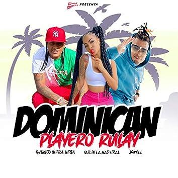 Dominican Playero Rulay