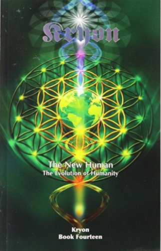 The New Human: The Evolution of Humanity (Kryon, Band 14)