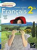 Itinéraires littéraires - Français 2de Éd. 2019 - Livre élève