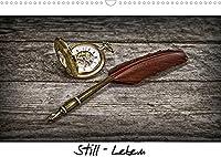 Still - Leben (Wandkalender 2022 DIN A3 quer): Stillleben - reglose Gegenstaende in Szene gesetzt (Monatskalender, 14 Seiten )