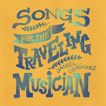 Songs for the Traveling Musician