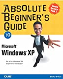 Absolute Beginners Guide to Programming with Absolute Beginners Guide to Creating Web Pages with Absolute Beginners Guide to Microsoft Windows XP