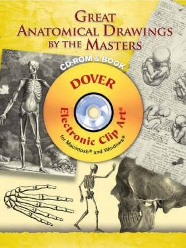 Compare Textbook Prices for Great Anatomical Drawings by the Masters CD-ROM and Book Dover Electronic Clip Art  ISBN 9780486998671 by Carol Belanger Grafton