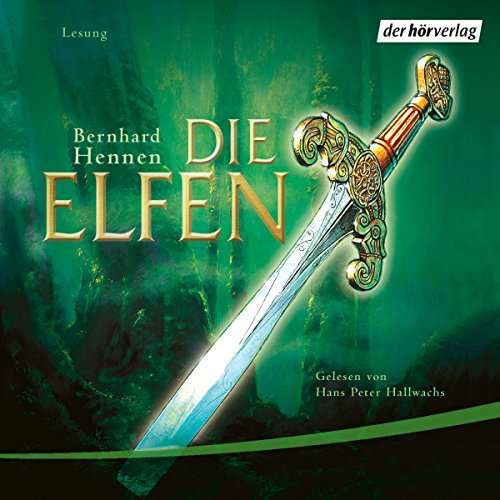 Die Elfen     Die Elfen 1              By:                                                                                                                                 Bernhard Hennen                               Narrated by:                                                                                                                                 Hans Hallwachs                      Length: 7 hrs and 20 mins     4 ratings     Overall 4.5