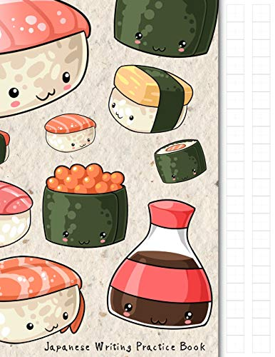 notebook kawaii Japanese Writing Practice Book: Kawaii Sushi Themed Genkouyoushi Paper Notebook to Practise Writing Japanese Kanji Characters and Kana Scripts such ... together with this customized Cornell Notes