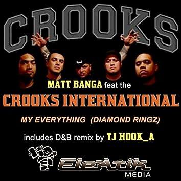 Diamond Ringz (feat. The Crooks) [My Everything]