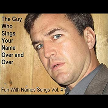 Fun With Names Songs, Vol. 4