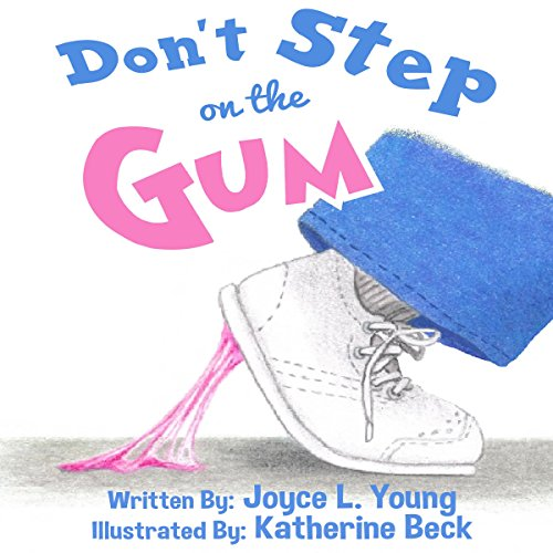 Don't Step on the Gum audiobook cover art