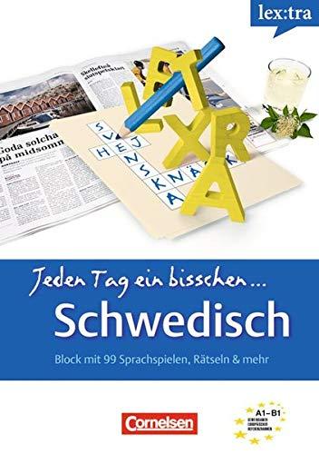 Jeden Tag ein bisschen ... Schwedisch: Block mit 99 Sprachspielen, Rätseln und mehr