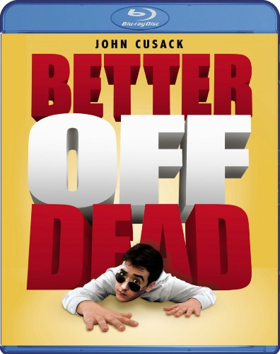 Top New Better Off Dead [Blu-ray]