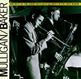 The Best of the Gerry Mulligan Quartet with Chet Baker - Gerry Mulligan