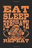 Eat Sleep Rebreath Repeat: Rebreather Tauchen Geschenk Für Taucher Dina5 Liniert Notizbuch Tagebuch...