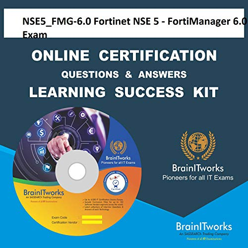 NSE5_FMG-6.0 Fortinet NSE 5 - FortiManager 6.0 Exam Online Certification Video Learning Made Easy