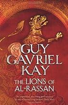 The Lions of Al-Rassan by Guy Gavriel Kay (15-Mar-2012) Paperback