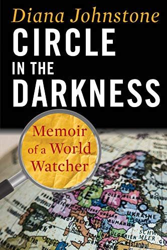 Amazon.com: Circle in the Darkness: Memoir of a World Watcher ...