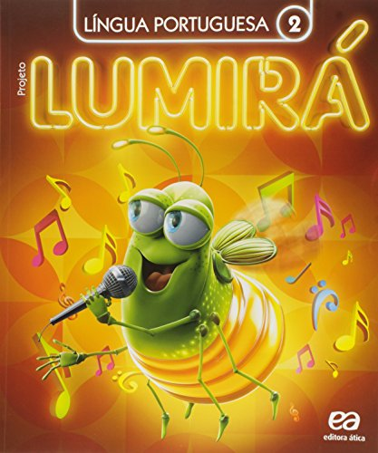 Projeto Lumirá. Língua Portuguesa. 2º Ano