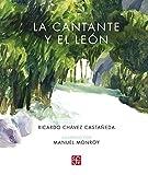 la cantante y El León (Resonancias)