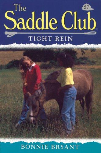 Saddle Club 57: Tight Rein (Saddle Club series) (English Edition)