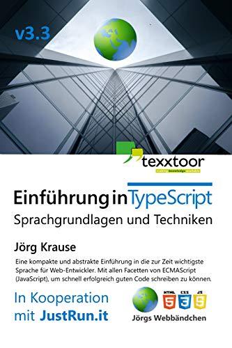Einführung in TypeScript: Sprachgrundlagen und Techniken