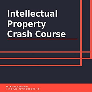 Intellectual Property Crash Course audiobook cover art