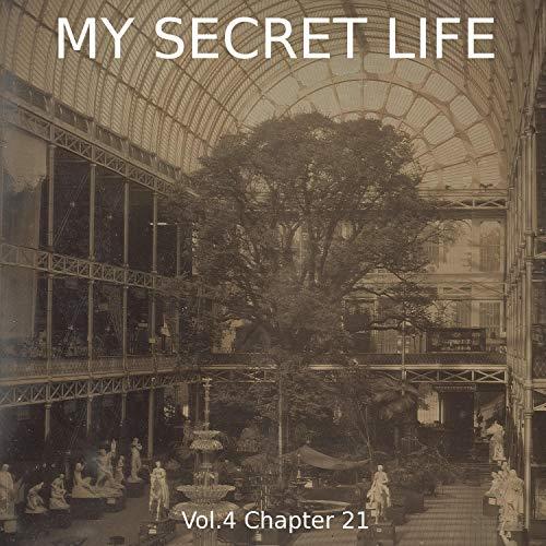 My Secret Life. Volume Four Chapter Twenty-One Titelbild
