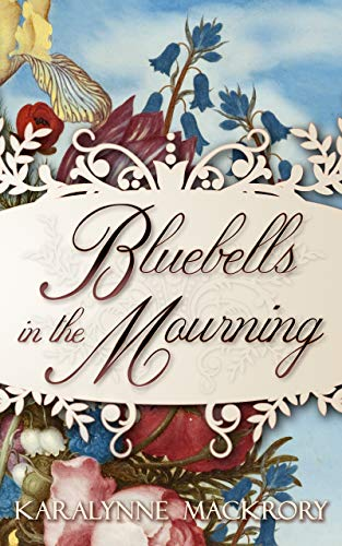 Bluebells in the Mourning (English Edition)