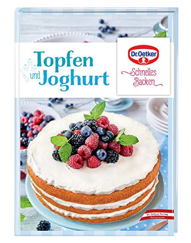 Topfen und Joghurt: Schnelles Backen