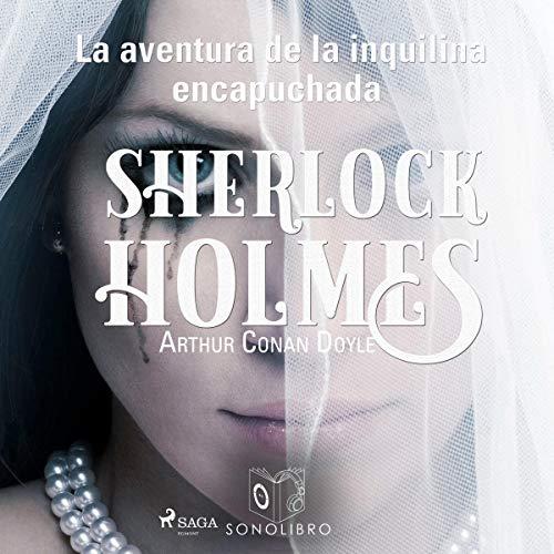 La aventura de la inquilina encapuchada audiobook cover art