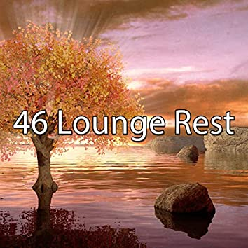 46 Lounge Rest