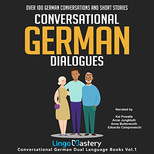 Conversational German Dialogues: Over 100 German Conversations and Short Stories audiobook cover art