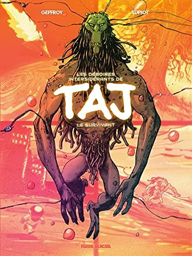 Les déboires intersidérants de Taj le survivant (French Edition)