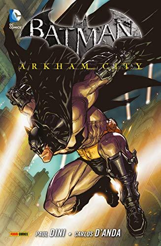 Batman: Arkham City, Band 1