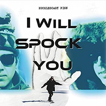I Will Spock You
