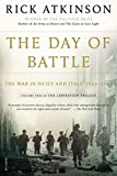 world war 2 africa - The Day of Battle: The War in Sicily and Italy, 1943-1944 (The Liberation Trilogy)