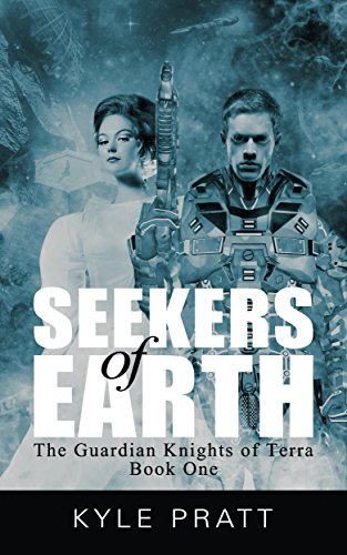 Seekers of Earth (The Guardian Knights of Terra Book 1) (English Edition)