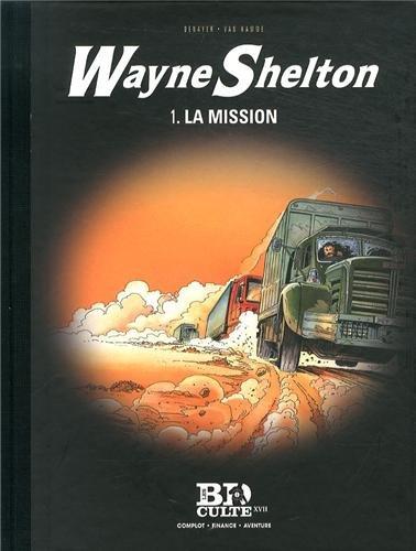 Wayne Shelton - T.1 : La mission - Volume 17