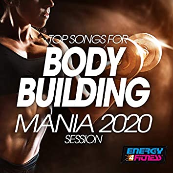 Top Songs For Body Building Mania 2020 Session (Unmixed Compilation For Fitness & Workout - 128 Bpm)