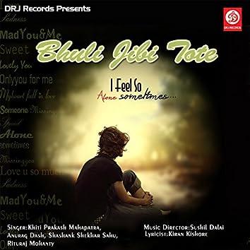 Bhuli Jibi Tote (Original Motion Picture Soundtrack)