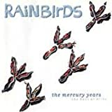 Songtexte von Rainbirds - The Mercury Years