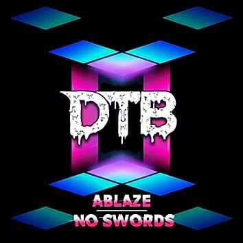 No Swords