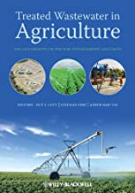 Treated Wastewater in Agriculture: Use andIimpacts on the Soil Environment and Crops