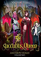 The succubus and her pet human vol 2