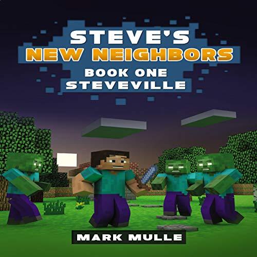 Steveville: Steve's New Neighbors, Book 1