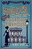 Murder at the Piccadilly Playhouse (Cleopatra Fox Mysteries Book 2)