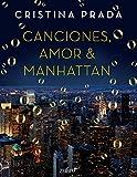 Canciones, Amor & Manhattan (Erótica)